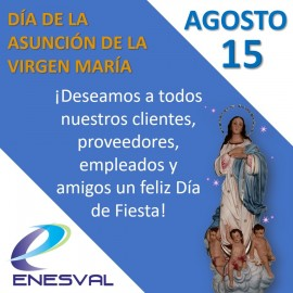 AUGUST 15 – DAY OF THE ASSUMPTION OF MARY